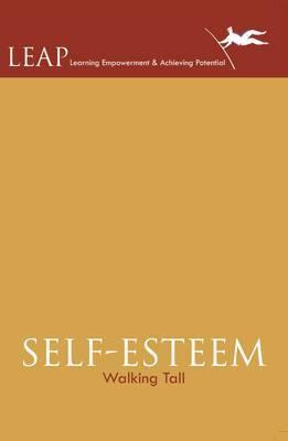 Self Esteem: Walking Tall
