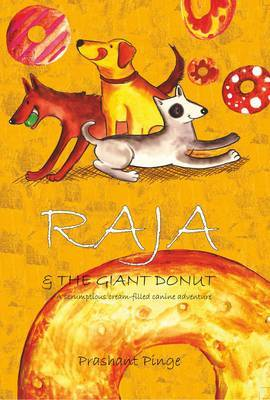Raja & the Giant Donut