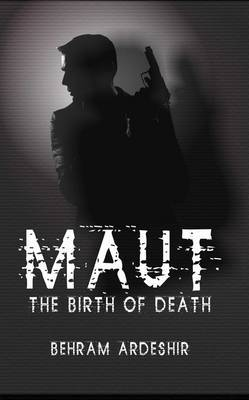 Maut: The Birth of Death