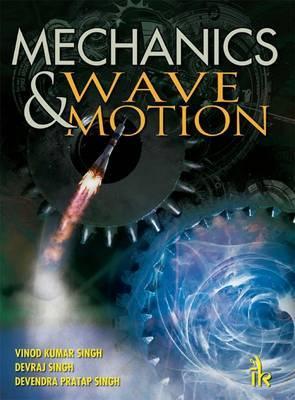 Mechanics and Wave Motion