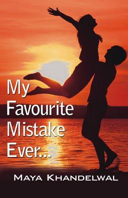 My Favourite Mistake Ever ...