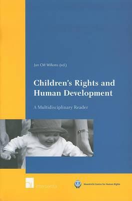 Children's Rights and Human Development: A Multidisciplinary Reader