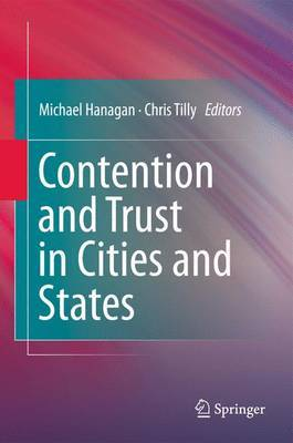 Contention and Trust in Cities and States