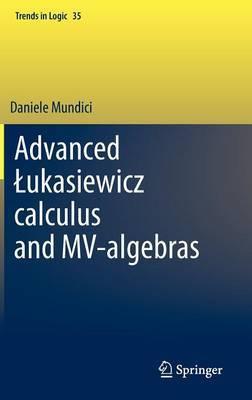 Advanced Lukasiewicz Calculus and MV-Algebras