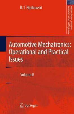 Automotive Mechatronics: Operational and practical issues: Volume II