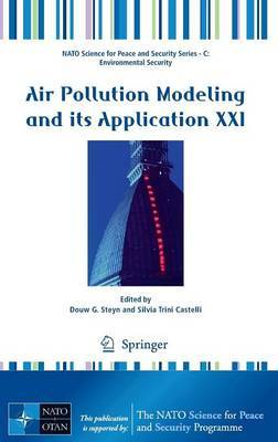 Air Pollution Modeling and its Application XXI
