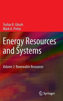 Energy Resources and Systems: Volume 2: Energy Resources and Systems Renewable Resources