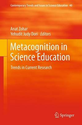 Metacognition in Science Education: 2012