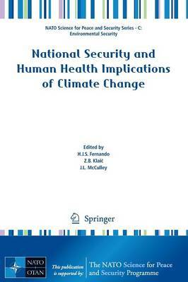 National Security and Human Health Implications of Climate Change