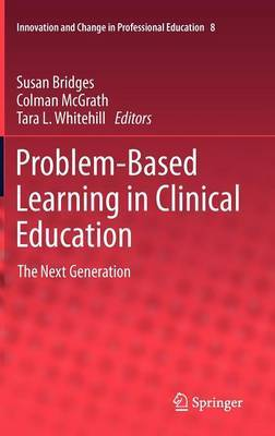 Problem-Based Learning in Clinical Education
