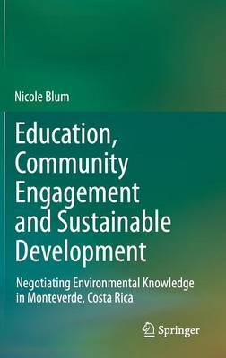 Education, Community Engagement and Sustainable Development
