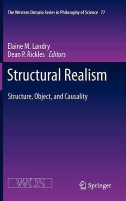 Structural Realism: Structure, Object, and Causality