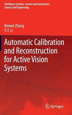 Automatic Calibration and Reconstruction for Active Vision Systems: 2012