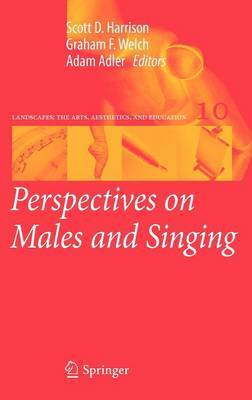 Perspectives on Males and Singing: 2012