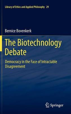 The Biotechnology Debate: 2012