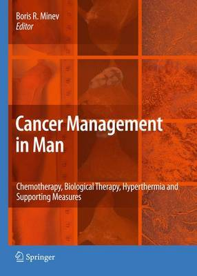 Cancer Management in Man: Chemotherapy, Biological Therapy, Hyperthermia and Supporting Measures