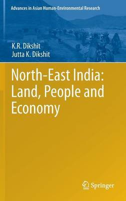 North-East India: Land, People and Economy