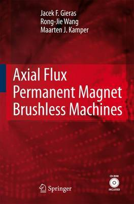 Axial Flux Permanent Magnet Brushless Machines: 2008