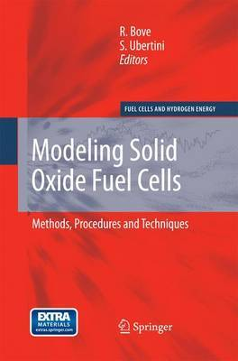 Modeling Solid Oxide Fuel Cells: Methods, Procedures and Techniques