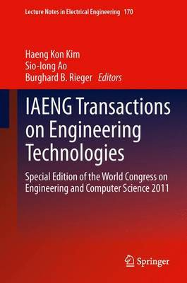 IAENG Transactions on Engineering Technologies: Special Edition of the World Congress on Engineering and Computer Science 2011