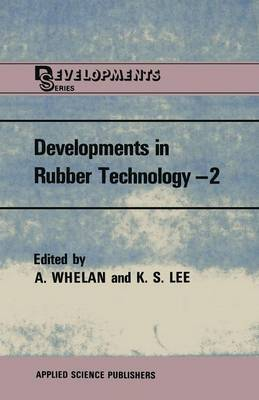 Developments in Rubber Technology-2: Synthetic Rubbers
