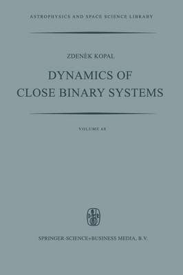 Dynamics of Close Binary Systems