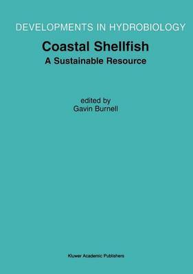 Coastal Shellfish - A Sustainable Resource: Proceedings of the Third International Conference on Shellfish Restoration, Held in Cork, Ireland, 28 September-2 October 1999