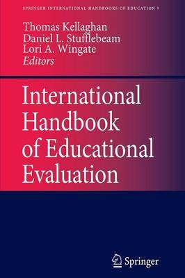 International Handbook of Educational Evaluation: Part 1: International Handbook of Educational Evaluation Perspectives