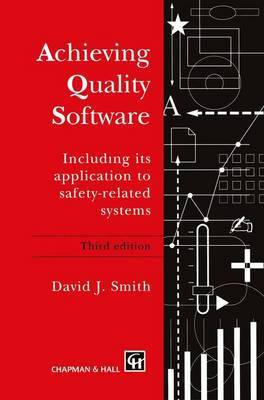 Achieving Quality Software: Including Its Application to Safety-Related Systems