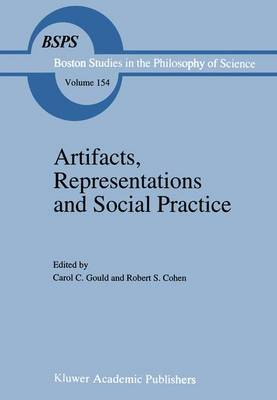 Artifacts, Representations and Social Practice: Essays for Marx Wartofsky