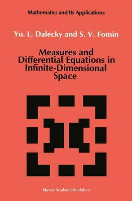 Measures and Differential Equations in Infinite-Dimensional Space
