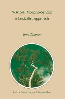 Warlpiri Morpho-syntax: A Lexicalist Approach