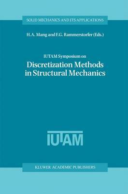 IUTAM Symposium on Discretization Methods in Structural Mechanics: Proceedings of the IUTAM Symposium held in Vienna, Austria, 2-6 June 1997