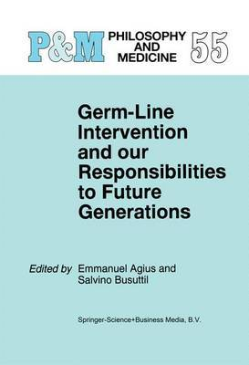 Germ-Line Intervention and Our Responsibilities to Future Generations