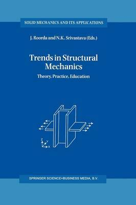 Trends in Structural Mechanics: Theory, Practice, Education