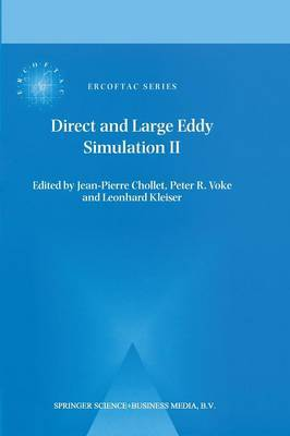 Direct and Large-Eddy Simulation II: Proceedings of the ERCOFTAC Workshop held in Grenoble, France, 16-19 September 1996