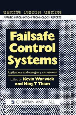 Failsafe Control Systems: Applications and emergency management