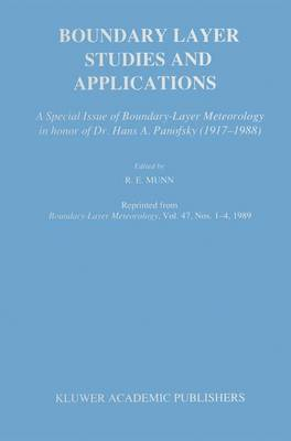 Boundary Layer Studies and Applications: A Special Issue of Boundary-Layer Meteorology in honor of Dr. Hans A. Panofsky (1917-1988)