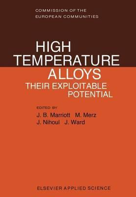 High Temperature Alloys: Their Exploitable Potential