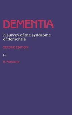 Dementia: A survey of the syndrome of dementia