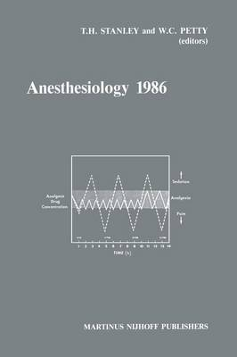 Anesthesiology: Annual Utah Postgraduate Course in Anesthesiology: 1986