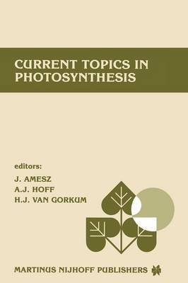Current topics in photosynthesis: Dedicated to Professor L. N. M. Duysens on the Occasion of His Retirement