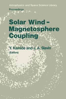 Solar Wind - Magnetosphere Coupling