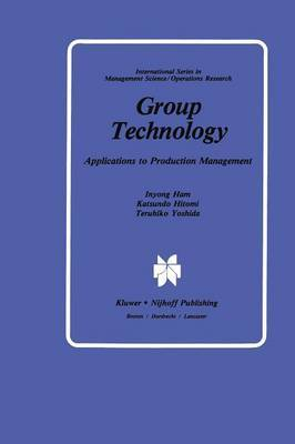 Group Technology: Applications to Production Management