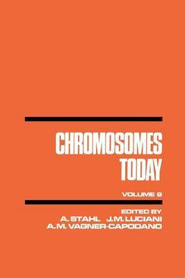 Chromosomes Today: Proceedings of the Ninth International Chromosome Conference Held in Marseille, France, 18-21 June 1986