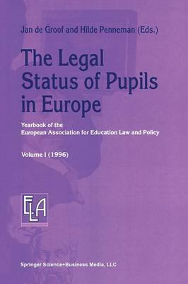 The Legal Status of Pupils in Europe: Yearbook of the European Association for Education Law and Policy