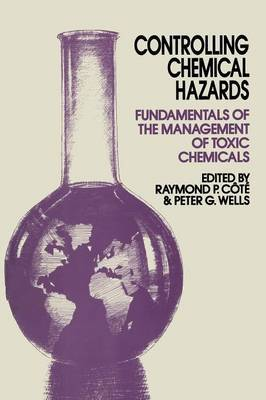 Controlling Chemical Hazards: Fundamentals of the management of toxic chemicals