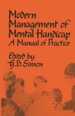 The Modern Management of Mental Handicap: A Manual of Practice