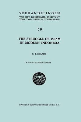 The Struggle of Islam in Modern Indonesia