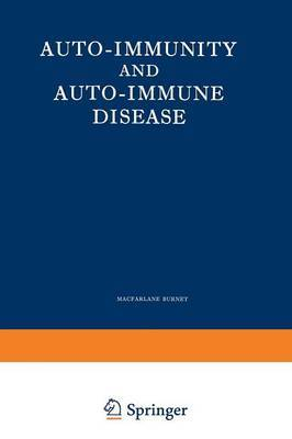 Auto-Immunity and Auto-Immune Disease: A Survey for Physician or Biologist